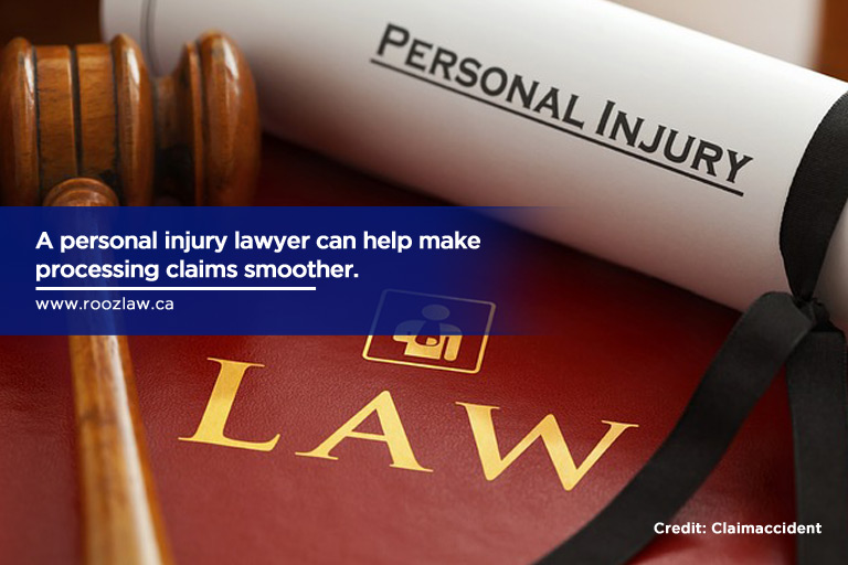 A personal injury lawyer can help make processing claims smoother.