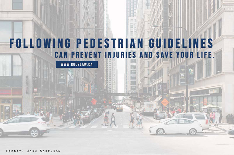 Following pedestrian guidelines can prevent injuries and save your life.