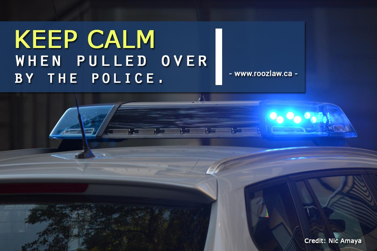 Keep calm when pulled over