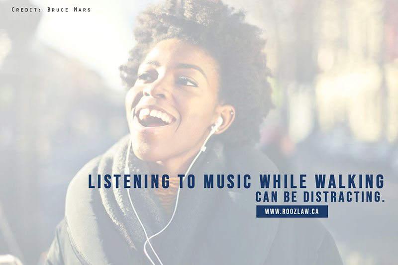 Listening to music while walking can be distracting.