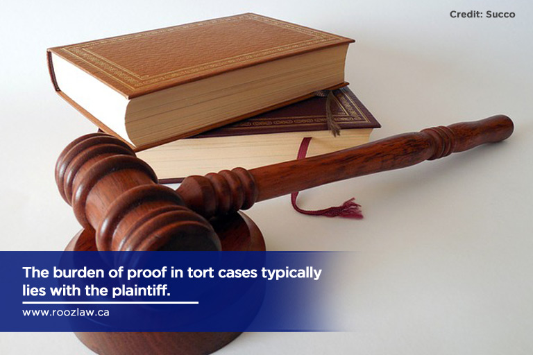 The burden of proof in tort cases typically lies with the plaintiff.