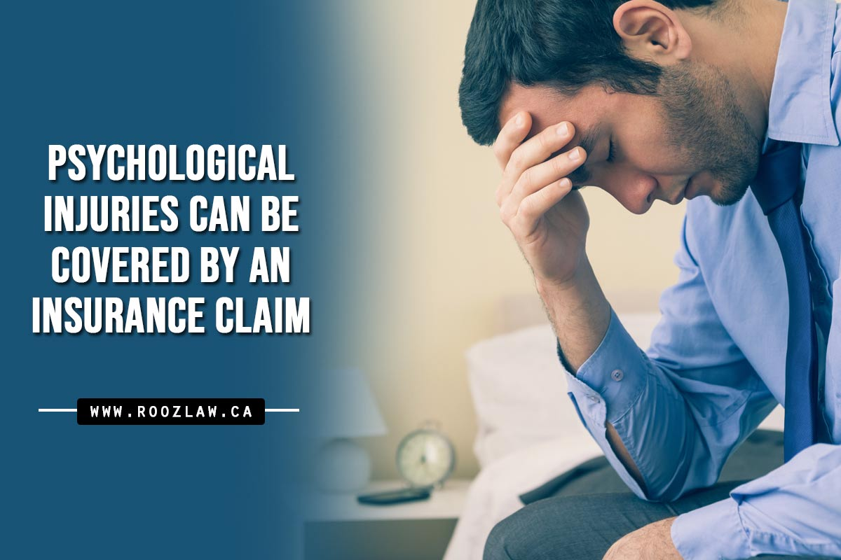 Psychological injuries can be covered by an insurance claim