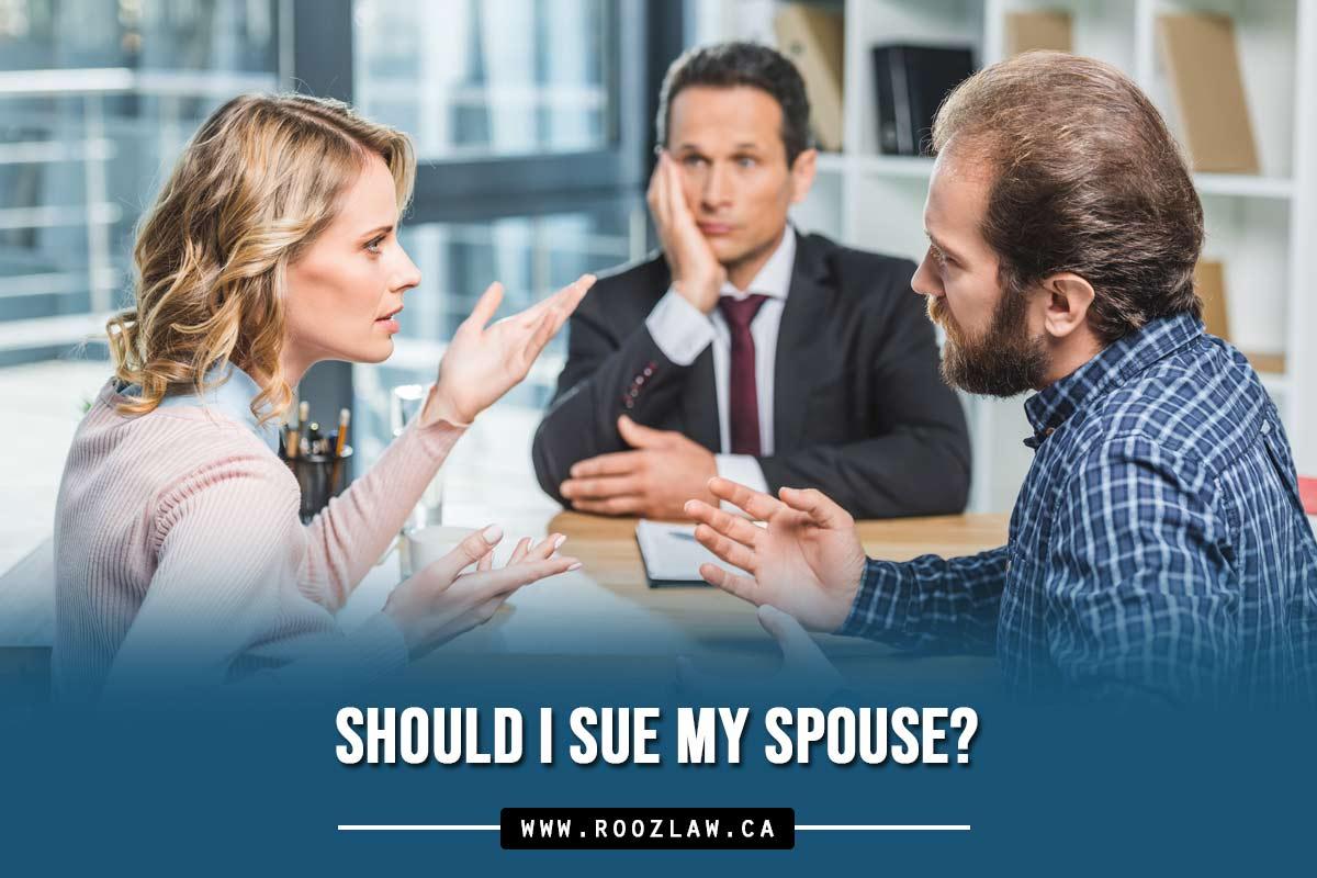 Should I sue my spouse?
