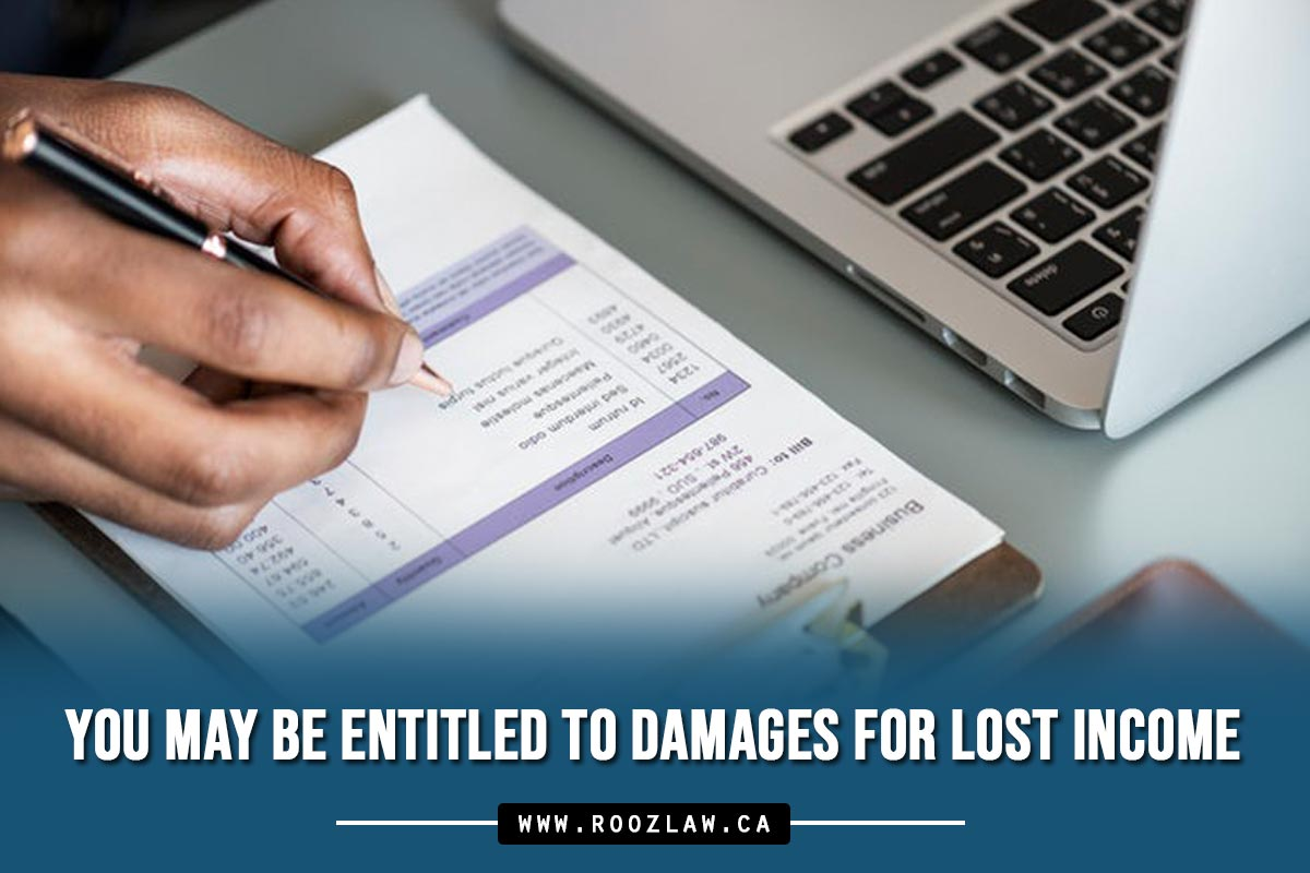 You may be entitled to damages for lost income